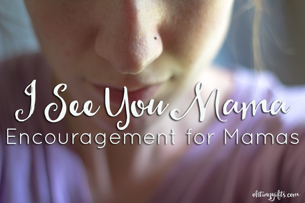 encouragement for mamas