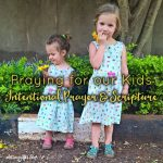 Praying for Our Kids // Intentional Prayer & Scripture